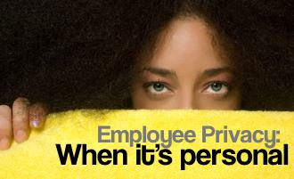 employee-privacy-part-2-when-its-personal