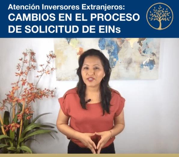 Atención Inversionistas Extranjeros Cambios en el Proceso de Solicitud de EINs